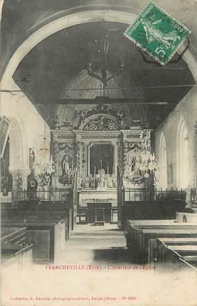 """/ CPA FRANCE 27 """"Francheville, intérieur de l'église"""""""