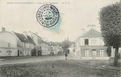 "/ CPA FRANCE 77 ""Brie Comte Robert, rue de la Chaussée"""