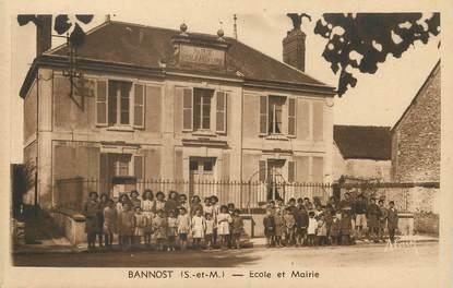 """/ CPA FRANCE 77 """"Bannost, école et mairie"""""""