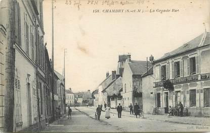 """CPA FRANCE 77 """"Chambry, la grande rue"""""""