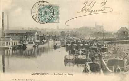 """CPA FRANCE 03 """"Montluçon, le canal du Berry"""" / BATELLERIE / PÉNICHE"""