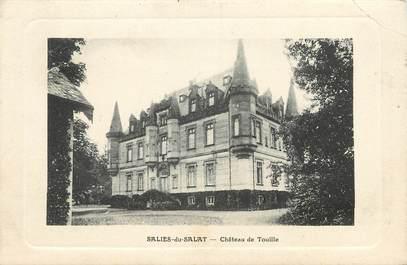 """CPA FRANCE 31 """"Salies du Salat, Chateau de Touille"""""""