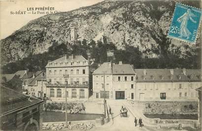 """CPA FRANCE 31 """"Saint Béat, le pont et le chateau"""""""
