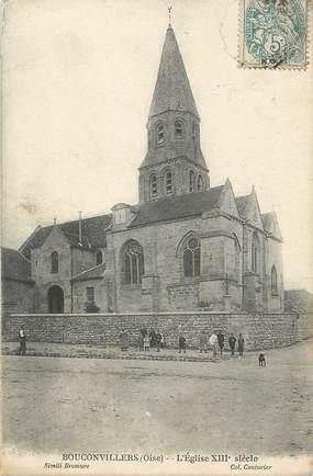 """/ CPA FRANCE 60 """"Bouconvillers, l'église"""""""
