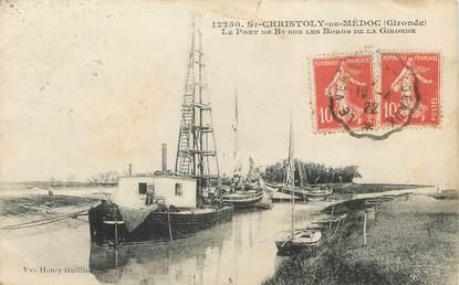 """/ CPA FRANCE 33 """"Saint Christoly de Médoc, le port de By"""""""