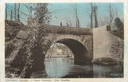 """/ CPA FRANCE 33 """"Cavignac, route Nationale, pont Napoléon"""""""