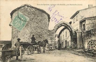 """CPA FRANCE 42  """"Porte de Cervières"""""""
