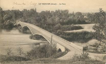 """CPA FRANCE 03 """"Le Veurdre, le Pont"""""""