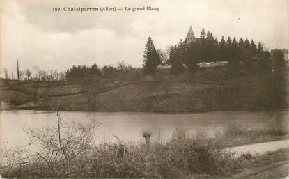 """CPA FRANCE 03 """"Châtelperron, le grand Etang"""""""