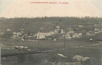 """CPA FRANCE 14 """"la Chapelle Yvon, vue générale"""""""