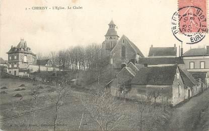 """/ CPA FRANCE 28 """"Cherisy, l'église, le chalet"""""""