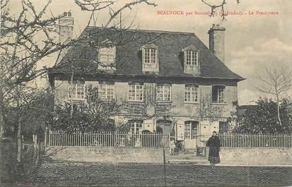 """CPA FRANCE 14 """"Beaufour par Bonneboscq, le presbytère"""""""