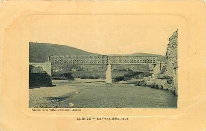 """CPA FRANCE 30 """"Anduze, le pont métallique"""""""