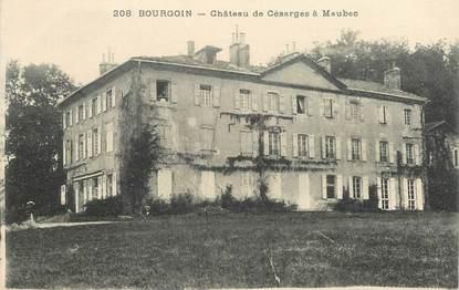 """CPA FRANCE 38 """"Bourgoin, Chateau de Césarges à Maubec"""""""