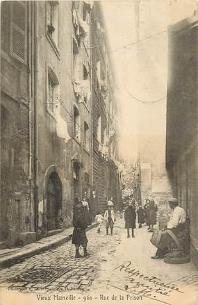 """CPA FRANCE 13 """"Marseille, Rue de la Prison"""""""