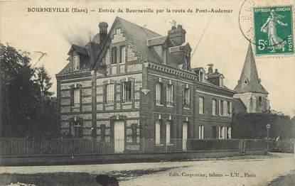 """/ CPA FRANCE 27 """"Bourneville, entrée de Bourneville par la route de Pont Audemer"""""""