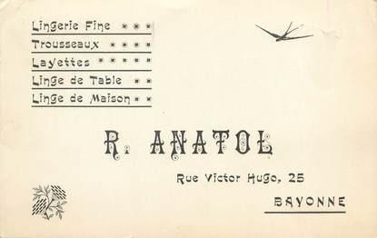 "/ CPA FRANCE 64 ""Bayonne, R. Anatol"" / LINGE / CARTE PUBLICITAIRE"