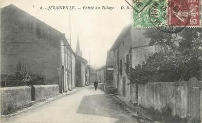 """/ CPA FRANCE 54 """"Jezainville, entrée du village"""""""