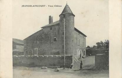 """/ CPA FRANCE 54 """"Jeandelaincourt, vieux château"""""""