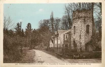 """/ CPA FRANCE 77 """"Ozoir la Ferrière, la tourelle du château de la Doutre"""""""