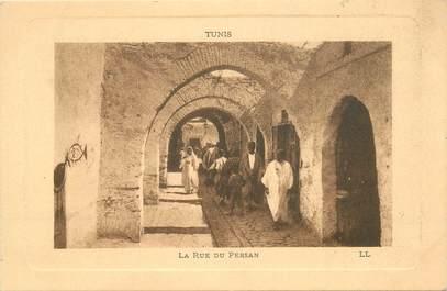 """CPA TUNISIE """"Tunis, la rue  du Persan"""""""