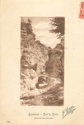 """CPA ALGERIE """"Constantine, le pont du diable"""""""