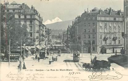 """CPA SUISSE """"Genève, la rue du Mont Blanc"""" / TRAMWAY"""