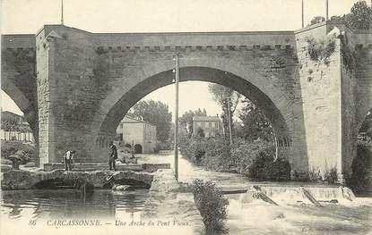 """CPA FRANCE 11 """"Carcassonne, une arche du pont vieux"""""""