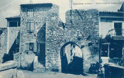 """/ CPA FRANCE 26 """"Donzère, vieille porte de Largentière"""""""
