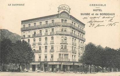 """/ CPA FRANCE 38 """"Grenoble, hôtel de Suisse et de Bordeaux"""""""