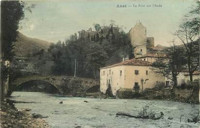 """CPA FRANCE 11 """"Axat, le pont sur l'Aude"""""""