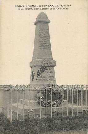 """/ CPA FRANCE 77 """"Saint Sauveur sur Ecole"""" / MONUMENT AUX MORTS"""