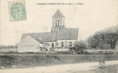 "/ CPA FRANCE 77 ""Thoury Ferrottes, l'église"""
