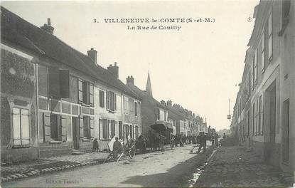 """/ CPA FRANCE 77 """"Villeneuve le Comte, la rue de Couilly"""""""