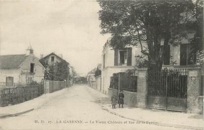 """/ CPA FRANCE 92 """"La Garenne, le vieux château et rue de la ferme"""""""