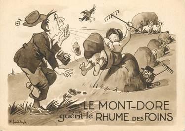 """CPSM FRANCE 63 """"Le Mont Dore guérit le Rhume des foins"""""""