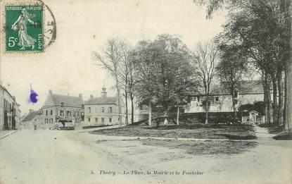"""/ CPA FRANCE 78 """"Thoiry, la place, la mairie et la fontaine"""""""