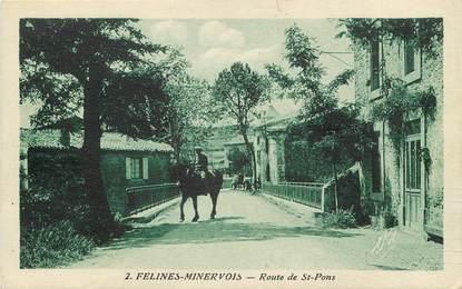 """CPA FRANCE 11 """"Felines Minervois, Route de Saint Pons"""""""