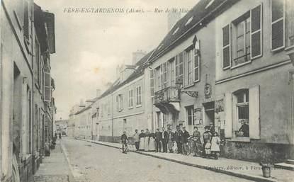 """CPA FRANCE 02 """"Fère en Tardenois, rue de la mairie"""""""