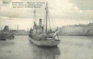 """59 Nord / CPA FRANCE 59 """"Dunkerque"""" / BATEAU"""