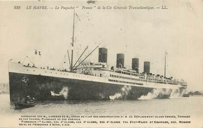 """CPA FRANCE 76 """"Le Havre, le paquebot France"""""""