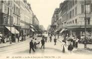"""76 Seine Maritime CPA FRANCE 76 """"Le Havre, la rue de Paris"""""""
