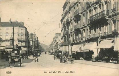 """CPA FRANCE 76 """"Le Havre, rue Thiers"""""""