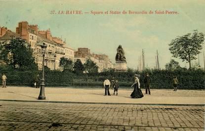 """CPA FRANCE 76 """"Le Havre, sqaure et statue de Bernardin de Saint Pierre"""""""