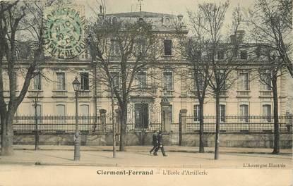 """CPA FRANCE 63 """"Clermont Ferrand, l'Ecole d'Artillerie"""""""
