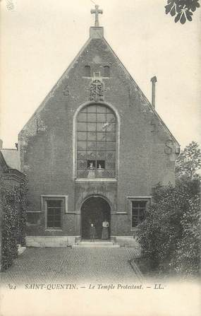 """/ CPA FRANCE 02 """"Saint Quentin"""" / TEMPLE PROTESTANT"""