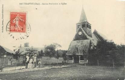 """/ CPA FRANCE 60 """"Haute Epine, ancien presbytère et église"""""""