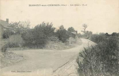 """/ CPA FRANCE 60 """"Margny aux cerises, les quatre rues"""""""