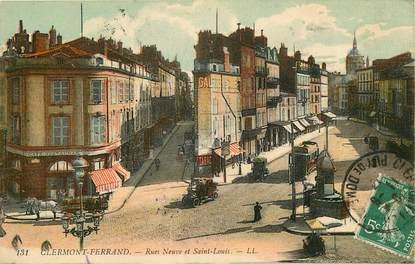 """CPA FRANCE 63 """"Clermont Ferrand, Rues Neuve et Saint Louis"""""""