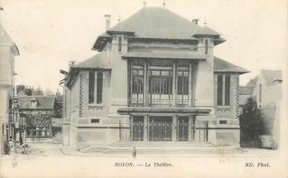 """CPA FRANCE 60 """"Noyon, le Théâtre"""""""